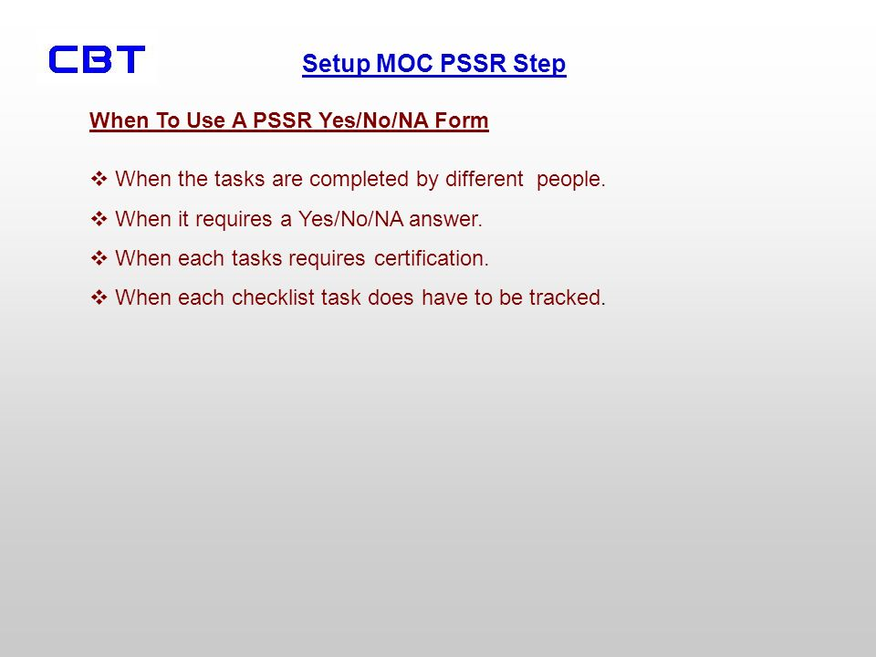 When To Use A PSSR Yes/No/NA Form