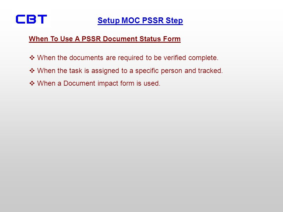 When To Use A PSSR Document Status Form