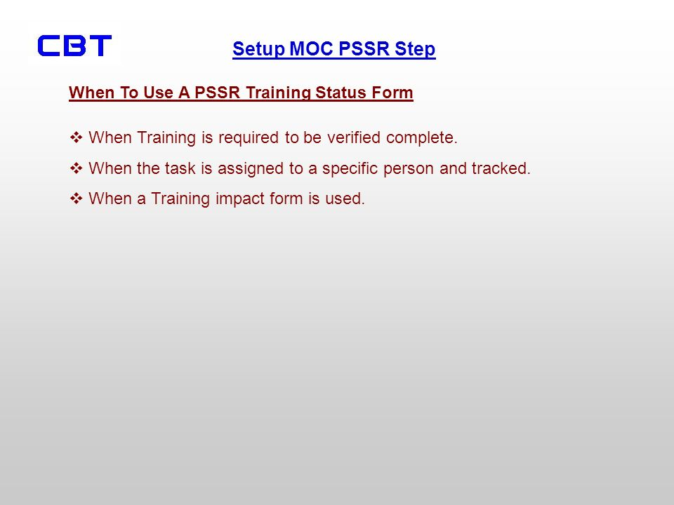 When To Use A PSSR Training Status Form
