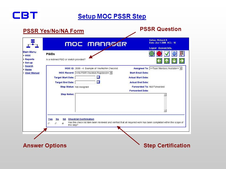 PSSR Question PSSR Yes/No/NA Form Answer Options Step Certification