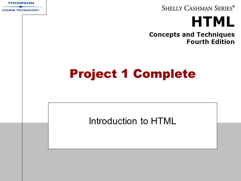 Project 1 Complete Introduction to HTML
