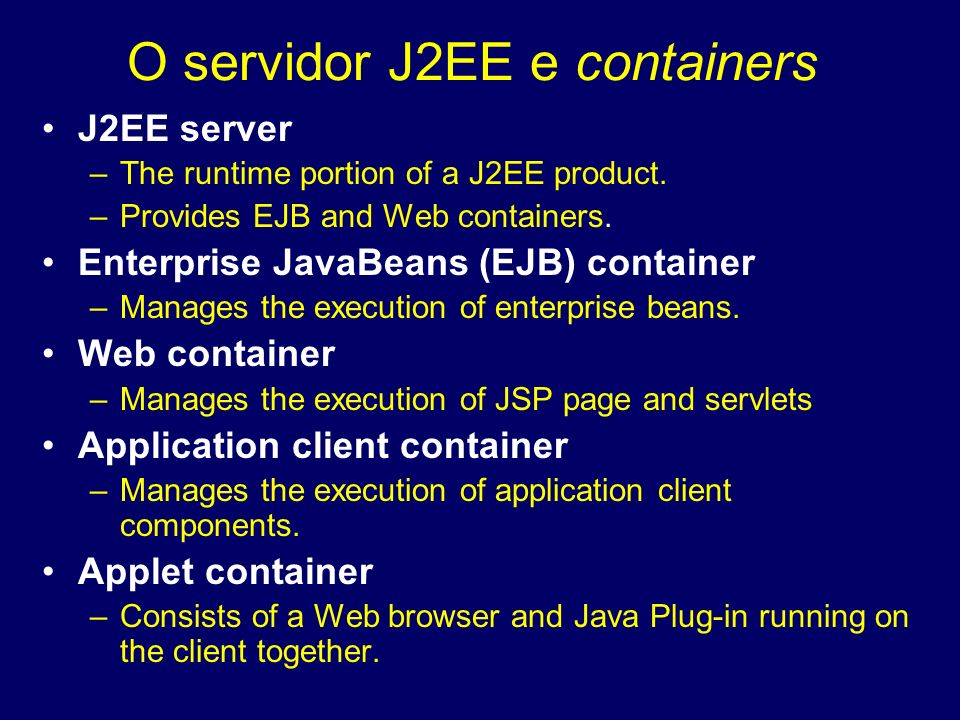 O servidor J2EE e containers
