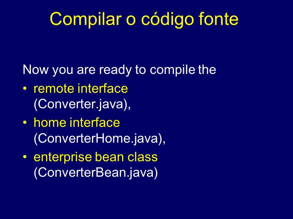 Compilar o código fonte