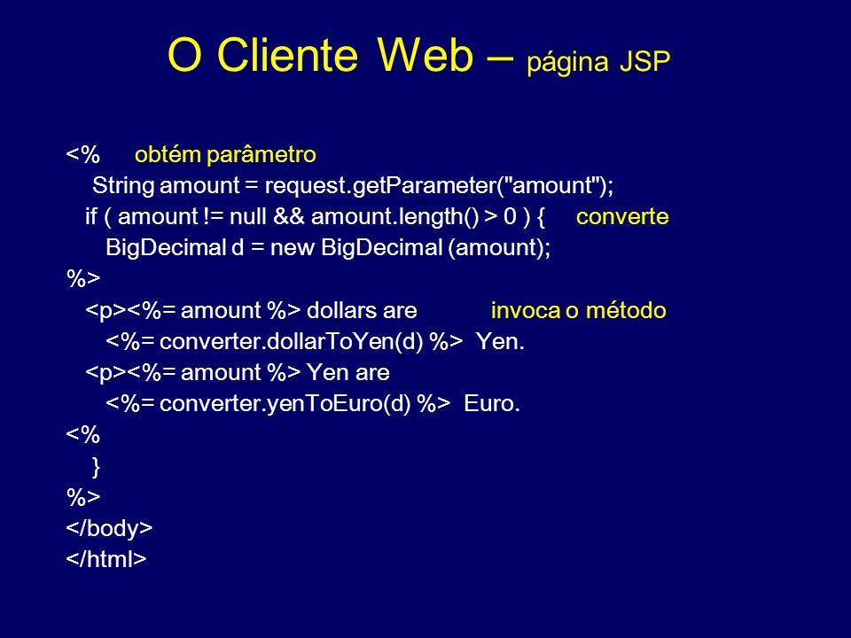 O Cliente Web – página JSP