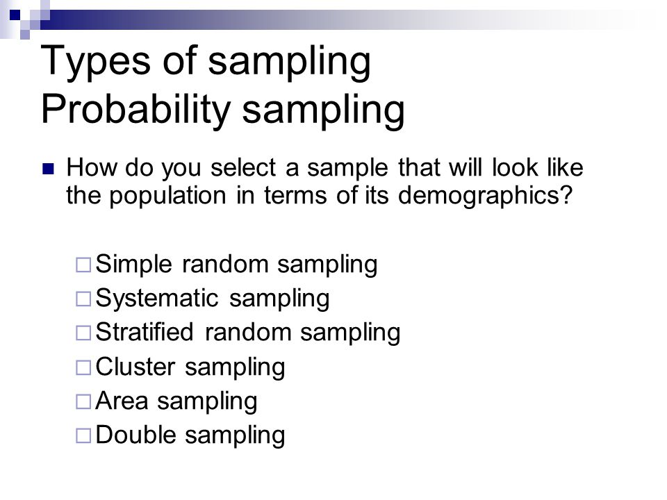 different types of sampling methods in research Researchers are not interested in the sample itself, but in the understanding that they can potentially infer from the sample and then apply across the entire pros : this method attempts to overcome the shortcomings of random sampling by splitting the population into various distinct segments and selecting.