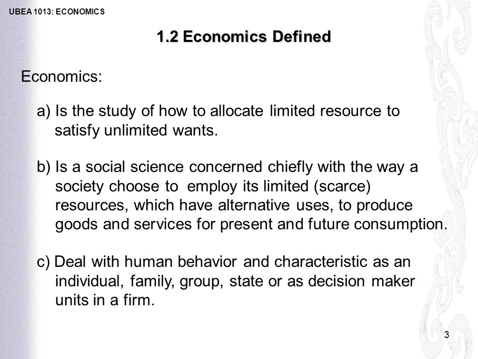 Economics The study of the allocation of scarce resources ...