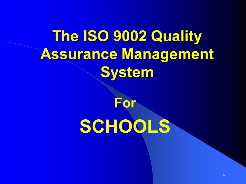 The ISO 9002 Quality Assurance Management System