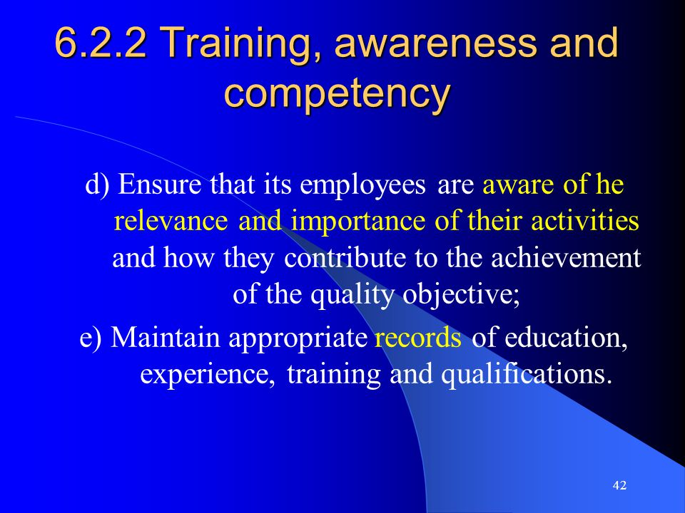 6.2.2 Training, awareness and competency