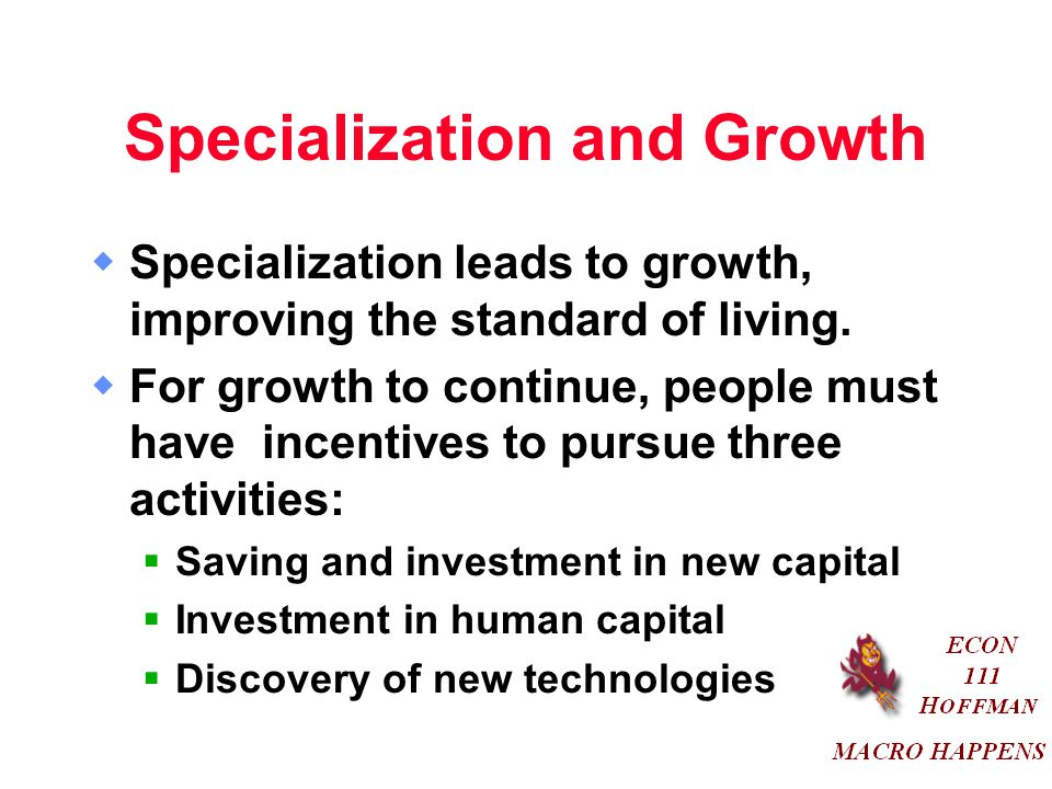 Specialization and Growth