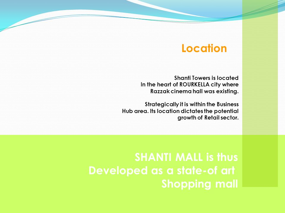 Developed as a state-of art Shopping mall