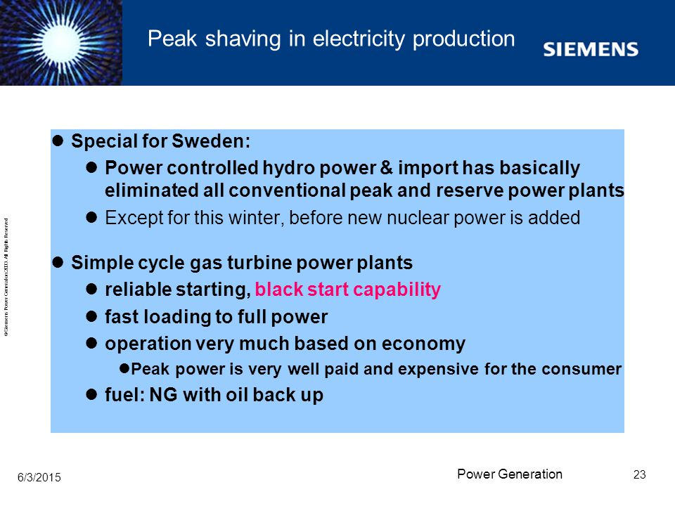 Peak shaving in electricity production