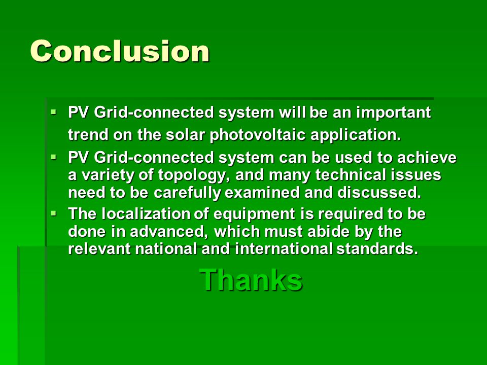 conclusion of solar energy system Solar system this research paper provides a full explanation about the way in which solar energy is created the paper looks at the process in details and then discusses what benefits solar energy may have in the future.