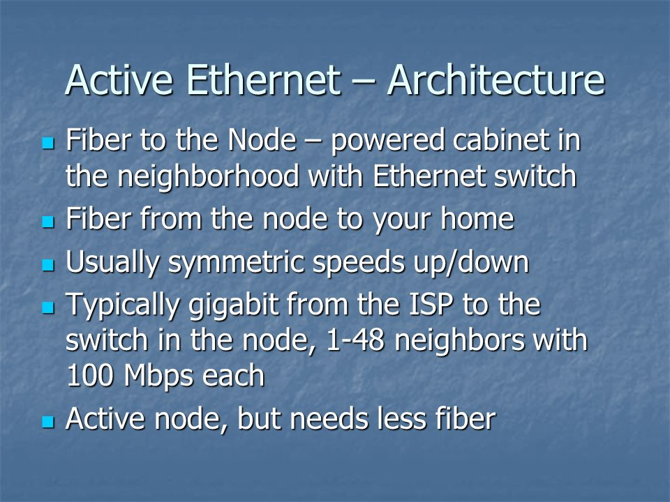 Active Ethernet – Architecture