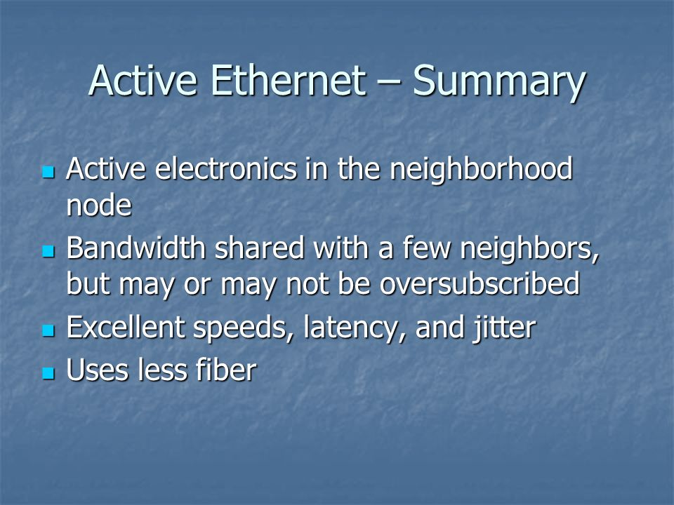 Active Ethernet – Summary