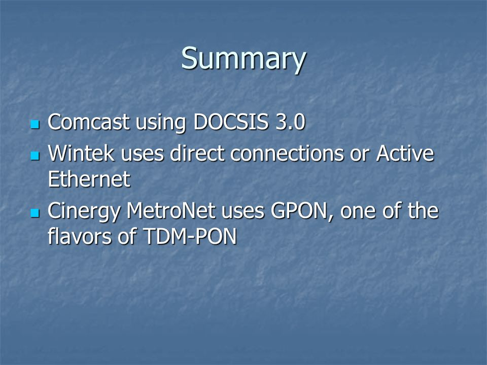 Summary Comcast using DOCSIS 3.0