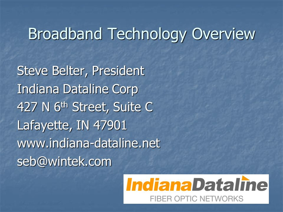 Broadband Technology Overview
