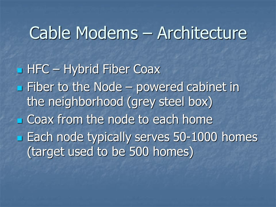 Cable Modems – Architecture