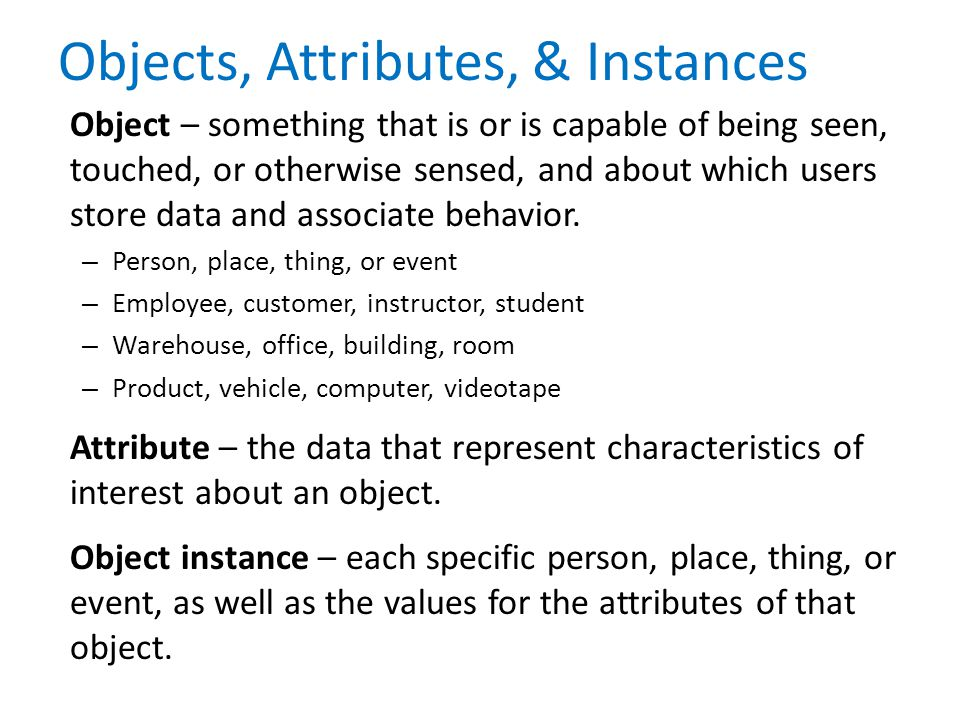 Objects, Attributes, & Instances