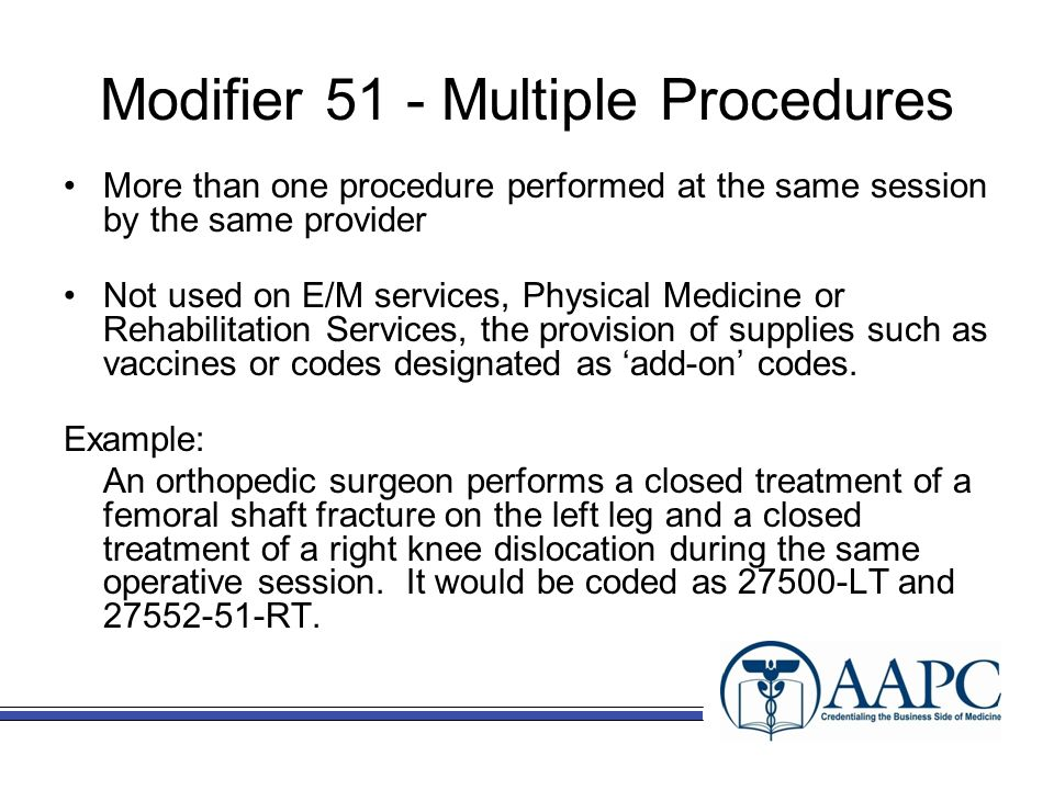 code and modifiers used by orthopedic Cpt code 97530 should not be reported and modifier 59 should not be used if the two procedures are performed during the same time block the bottom line: modifier 59 and other ncci-associated modifiers should be only be used when appropriate and not to bypass a ncci edit.