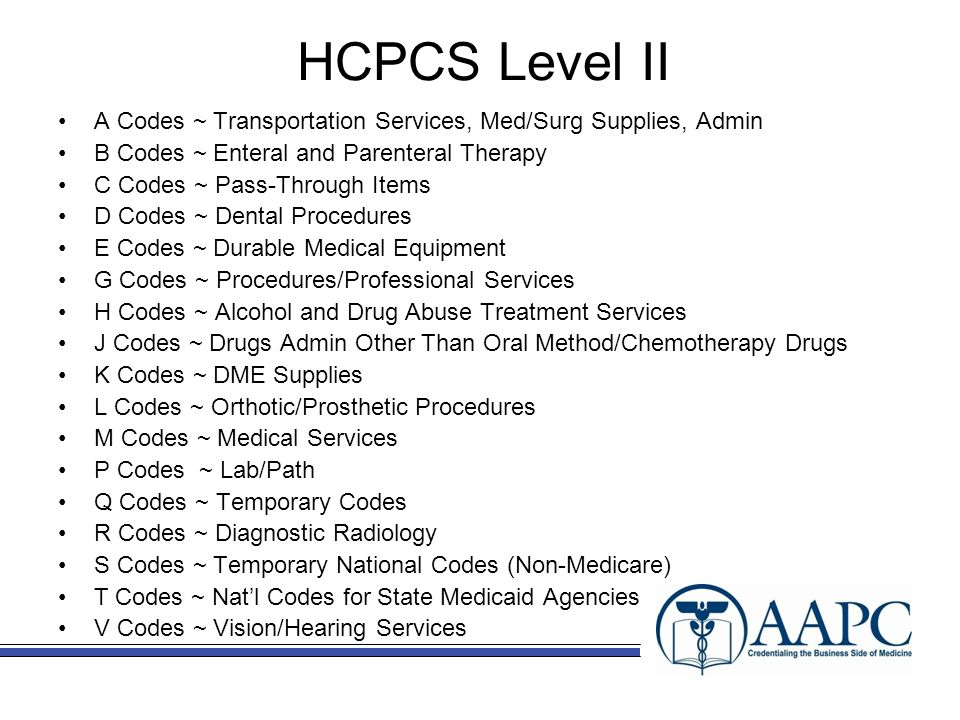 applying level ii hcpcs procedure codes Current procedural terminology (cpt) codes, descriptions and other data only  are copyright 2017  applicable fars\dfars restrictions apply to government  use fee schedules  (hcpcs level ii codes a0000 - v9999) ncci ptp edits.