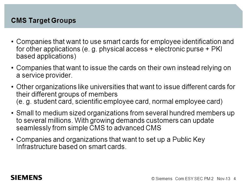 CMS Target Groups