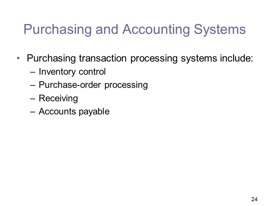 Purchasing and Accounting Systems
