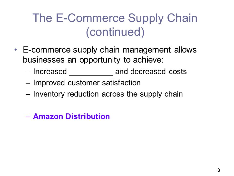 The E-Commerce Supply Chain (continued)