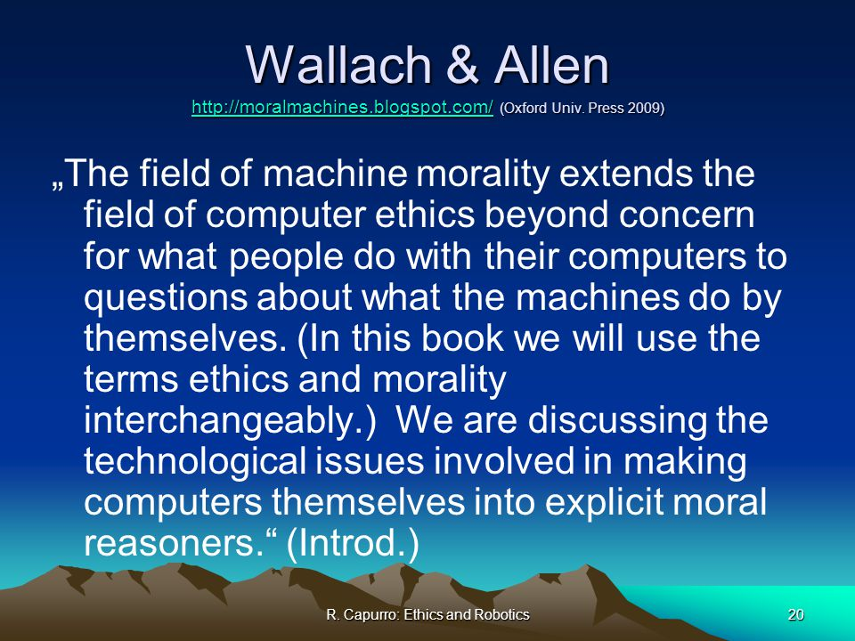 morality and ethics and computers The basis for ethics must be morals distinguishing between morality and ethics david f lloyd there is certainly a connection between morality.