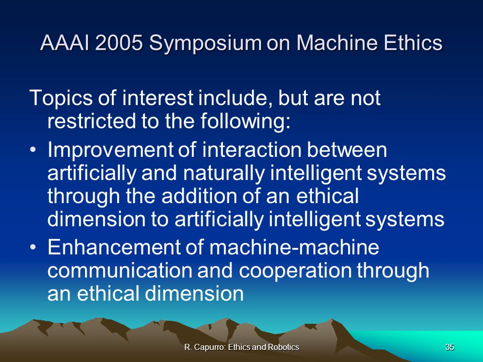 Ethics of developing intelligent machines