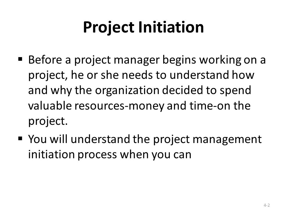 project initiation This article explains the first of the five phases of project management initiation as defined by pmbok 5 the initiating process group is essential to plan a new.