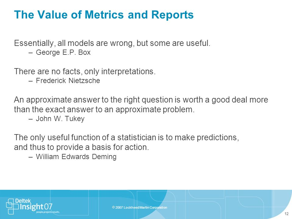 The Value of Metrics and Reports