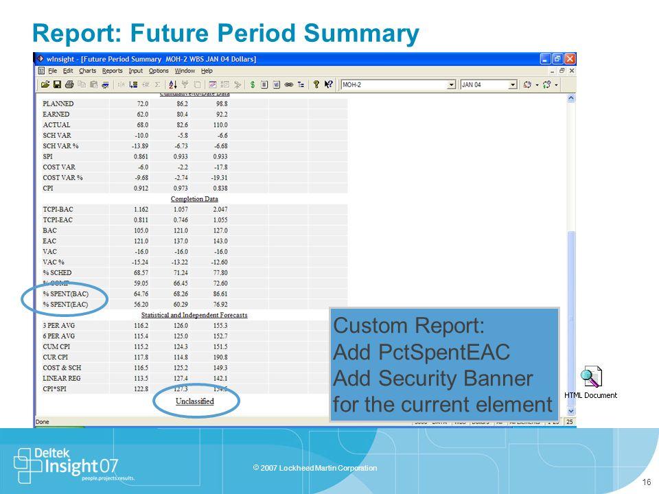 Report: Future Period Summary