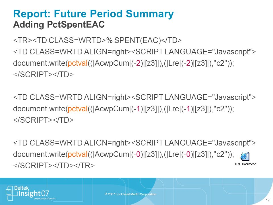 Report: Future Period Summary Adding PctSpentEAC