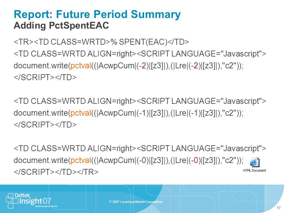 Report: Future Period Summary Adding PctSpentEAC