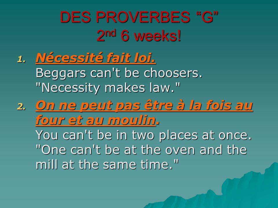 DES PROVERBES G 2nd 6 weeks!