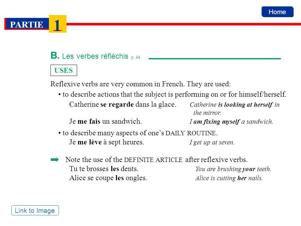 B. Les verbes réfléchis p. 44