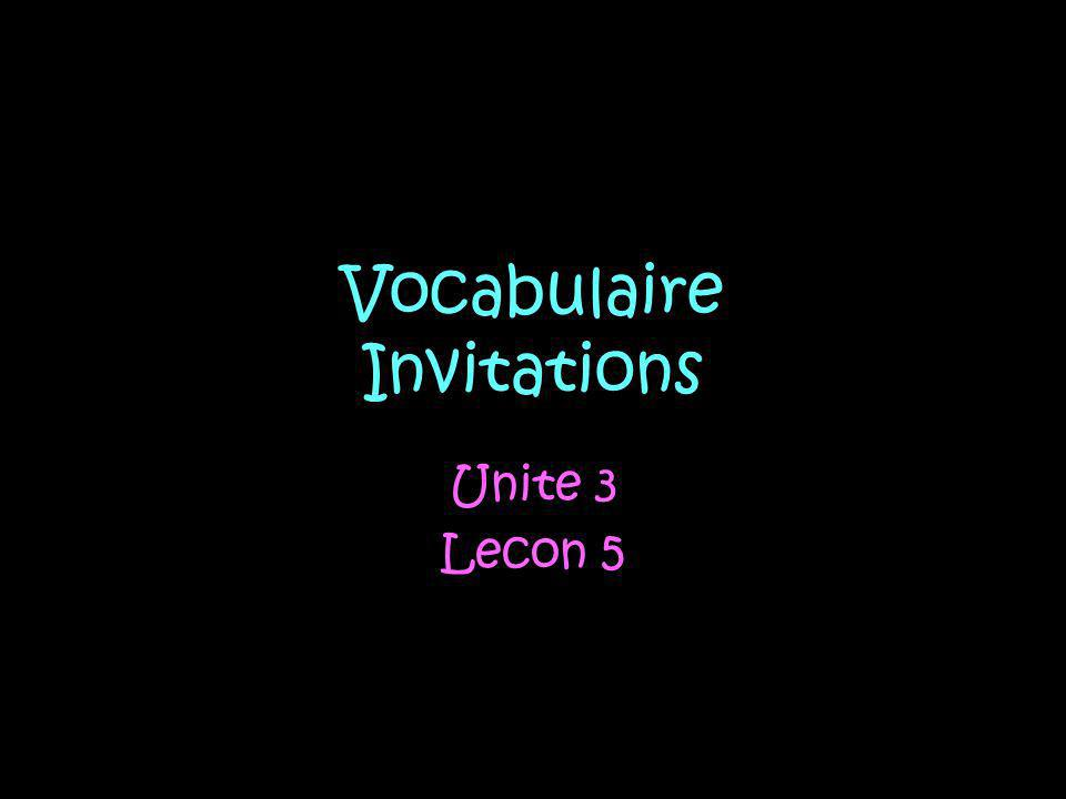 Vocabulaire Invitations