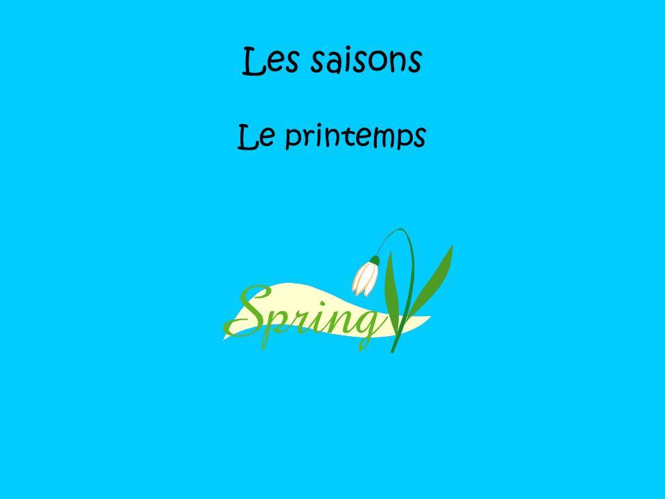 Les saisons Le printemps
