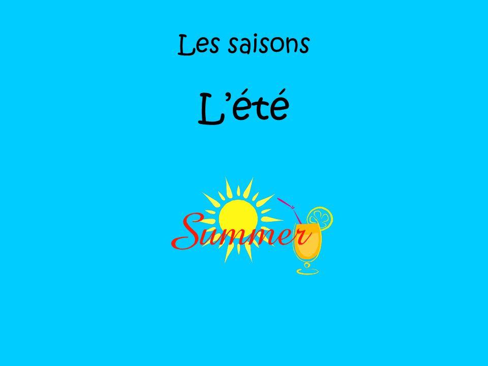 Les saisons L'été