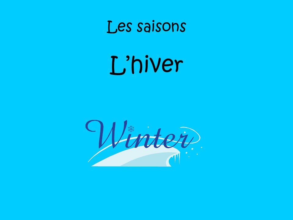 Les saisons L'hiver