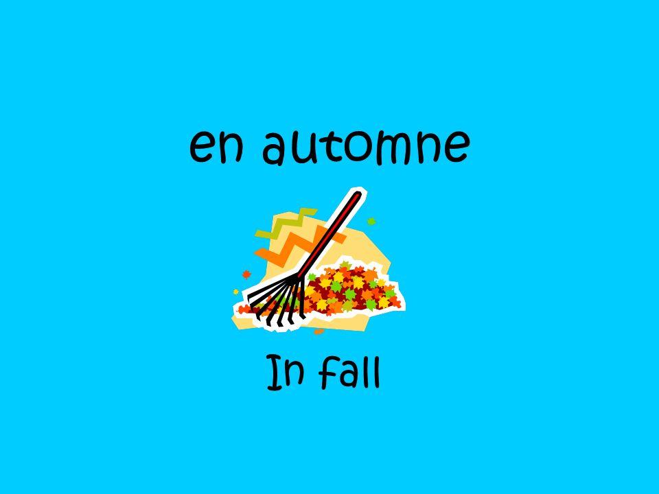 en automne In fall