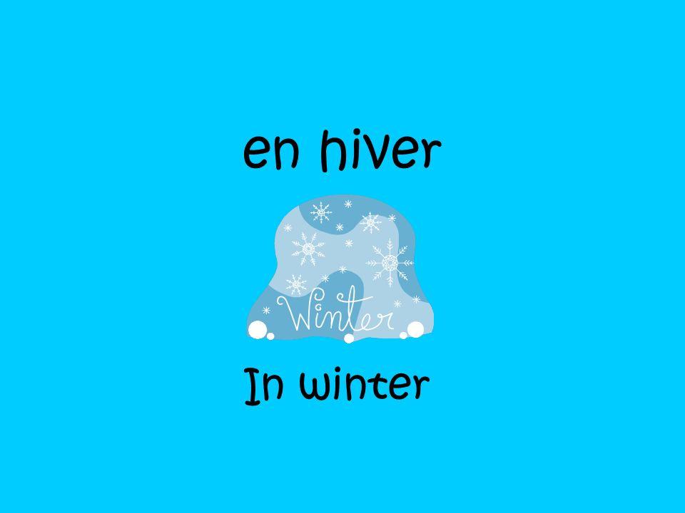 en hiver In winter