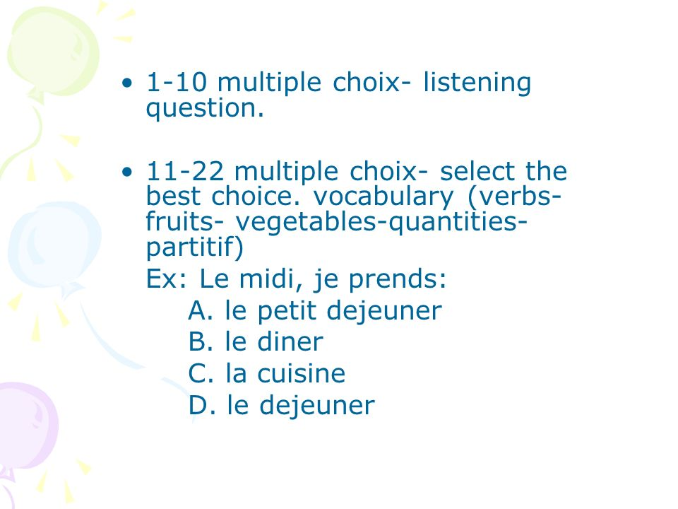 1-10 multiple choix- listening question.