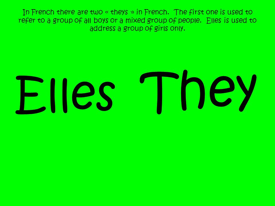 In French there are two « theys » in French