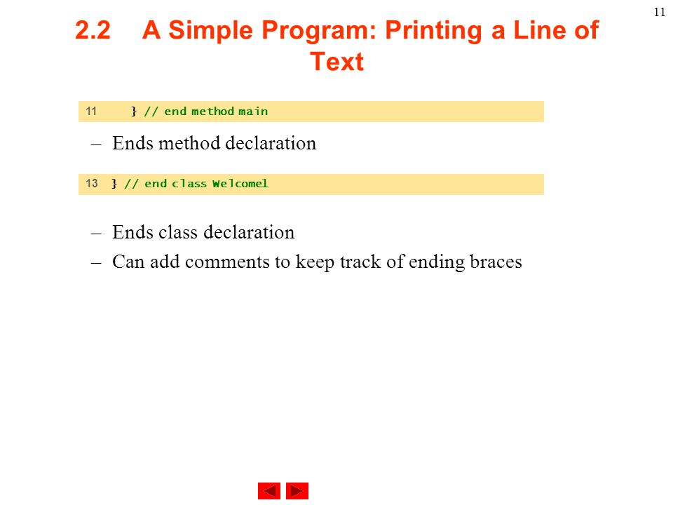 2.2 A Simple Program: Printing a Line of Text