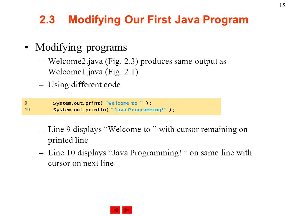 2.3 Modifying Our First Java Program