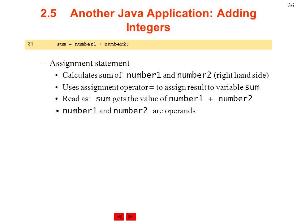 2.5 Another Java Application: Adding Integers