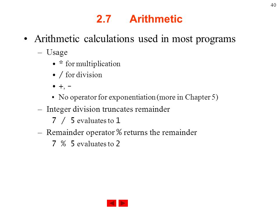 Arithmetic calculations used in most programs