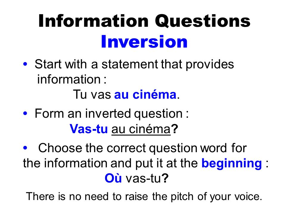 Information Questions Inversion