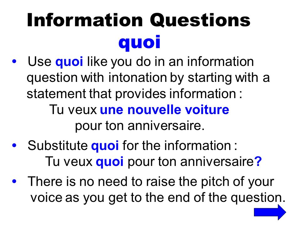 Information Questions quoi